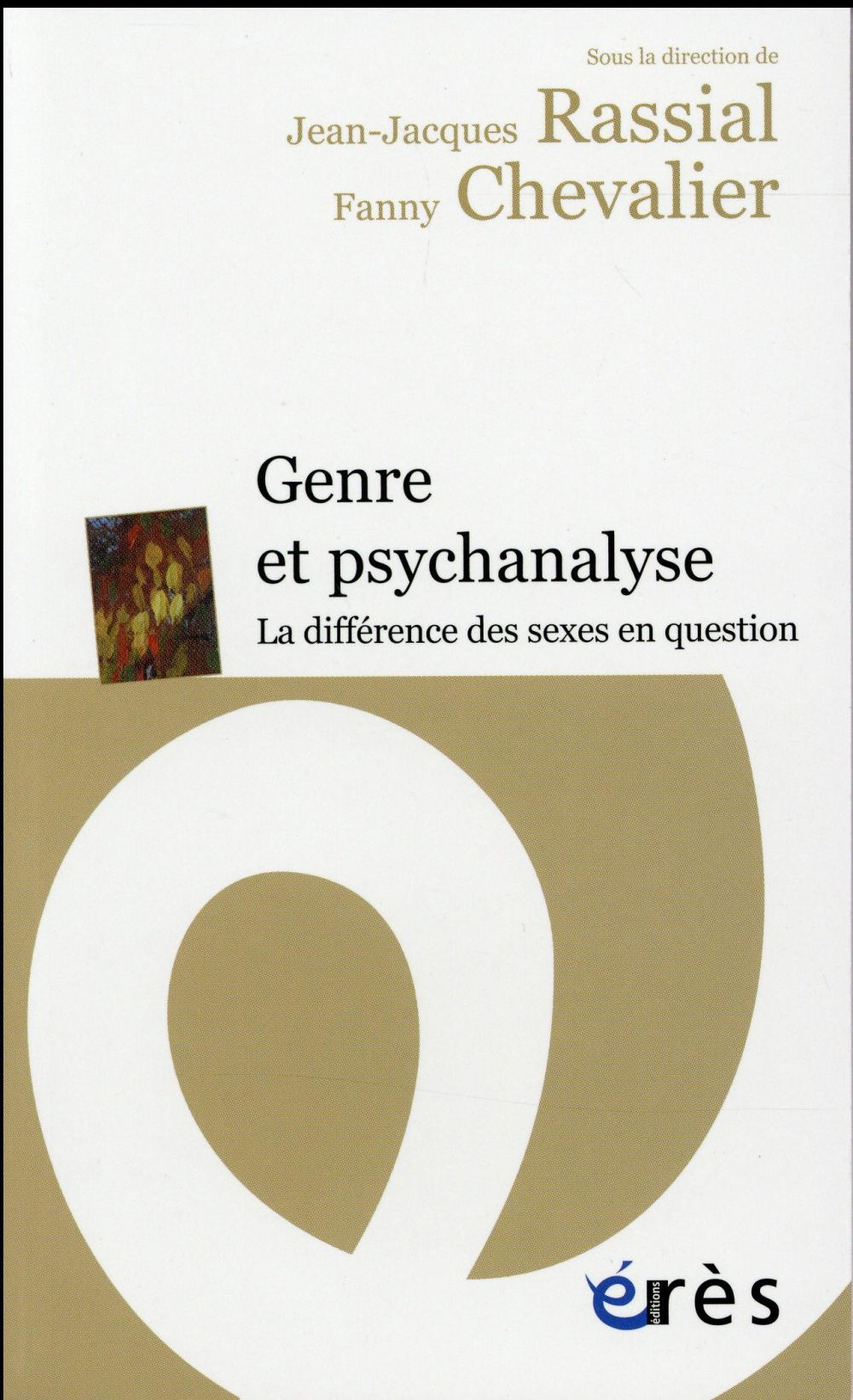 Genre et psychanalyse ; la différence des sexes en question