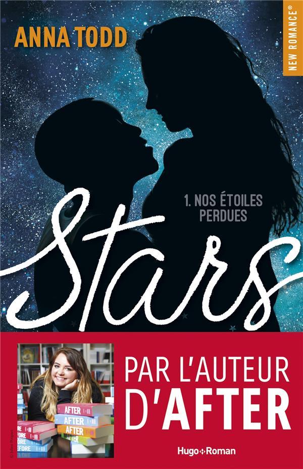 STARS T.1  -  NOS ETOILES PERDUES TODD, ANNA