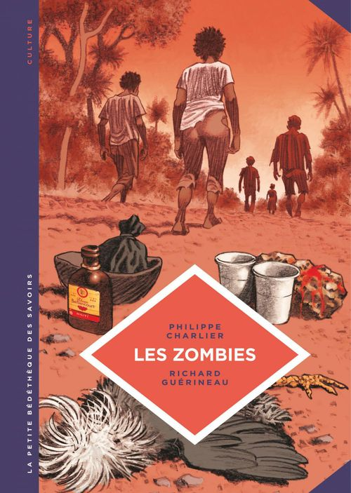 La petite bédéthèque des savoirs t.19 ; les zombies  - Philippe docteur Charlier  - Philippe Charlier  - Richard Guerineau