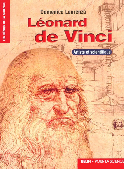 Leonard De Vinci. - Artiste Et Scientifique