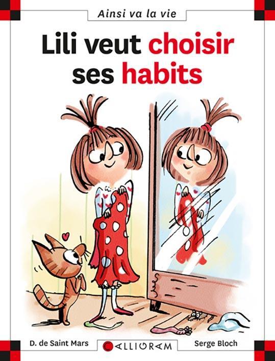LILI VEUT CHOISIR SES HABITS - TOME 22 - VOL22 DE SAINT-MARS/BLOCH