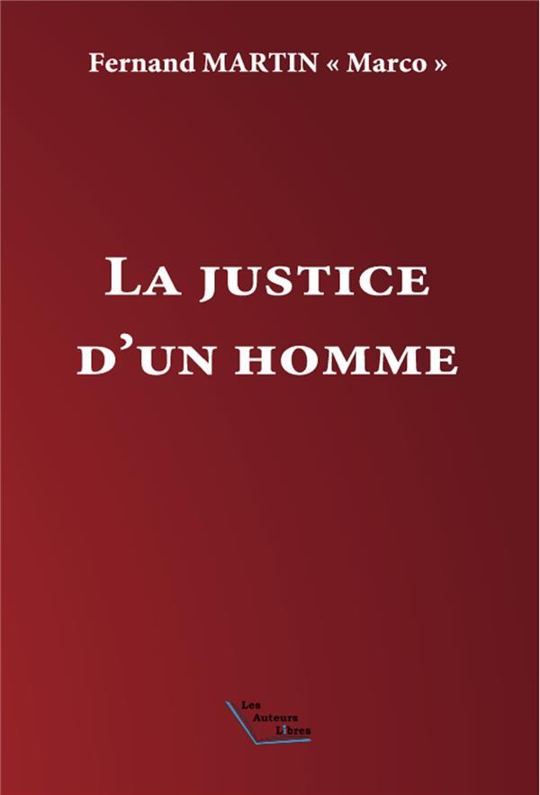 La justice d'un homme