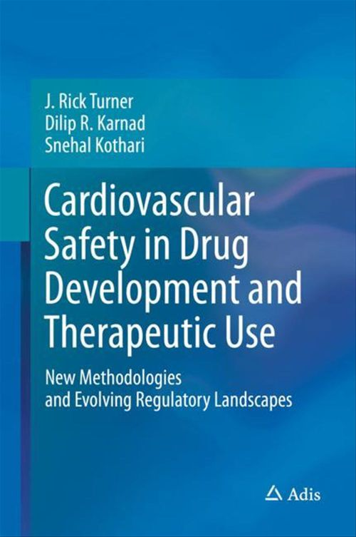 Cardiovascular Safety in Drug Development and Therapeutic Use
