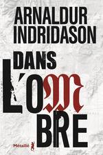 Vente EBooks : Dans l'ombre  - Arnaldur Indridason
