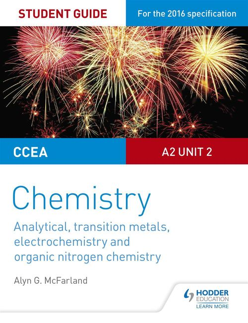CCEA A2 Unit 2 Chemistry Student Guide: Analytical, Transition Metals, Electrochemistry and Organic Nitrogen Chemistry