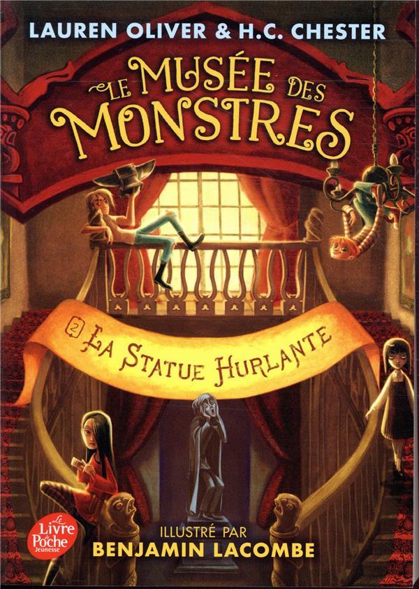 Le musée des monstres t.2 ; la statue hurlante