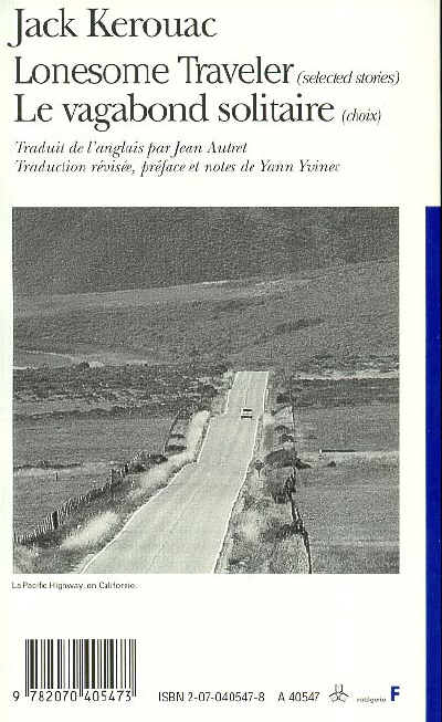 Le vagabond solitaire (choix)/lonesome traveler (selected stories)