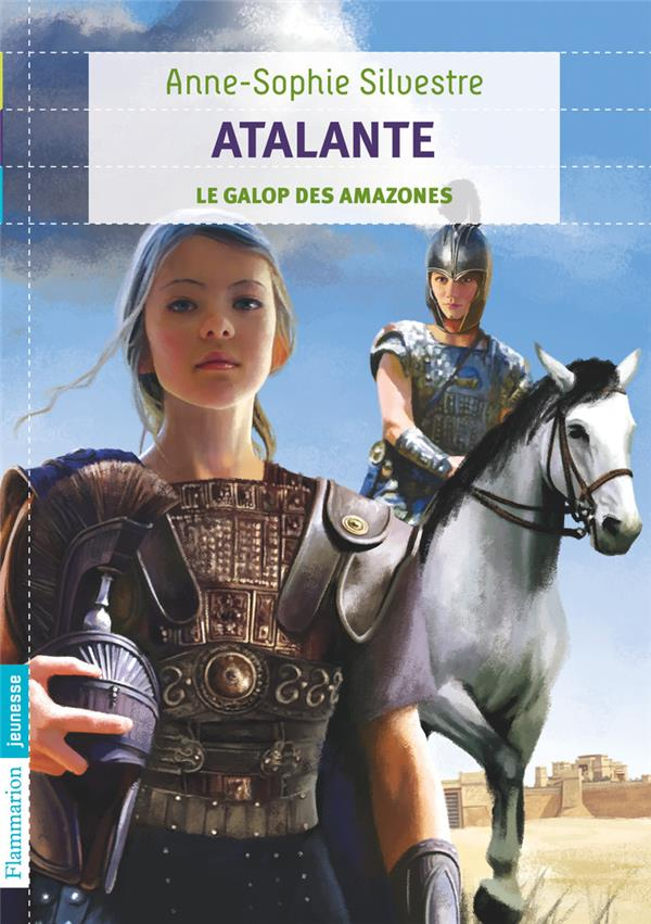 Atalante t.2 ; le galop des Amazones