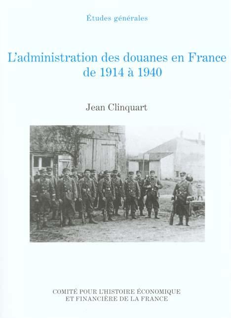 l'administration des douanes en france de 1914 a 1940