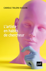 Vente EBooks : L'artiste en habits de chercheur  - Carole Talon-Hugon