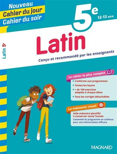 Cahiers du jour/ soir ; latin ; 5e