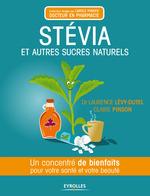 Vente Livre Numérique : Stévia et autres sucres naturels  - Claire Pinson - Laurence Levy-Dutel