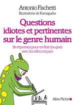 Vente EBooks : Questions idiotes et pertinentes sur le genre humain  - Antonio Fischetti - Kamagurka
