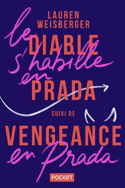 Le Diable S'Habille En Prada ; Vengeance En Prada