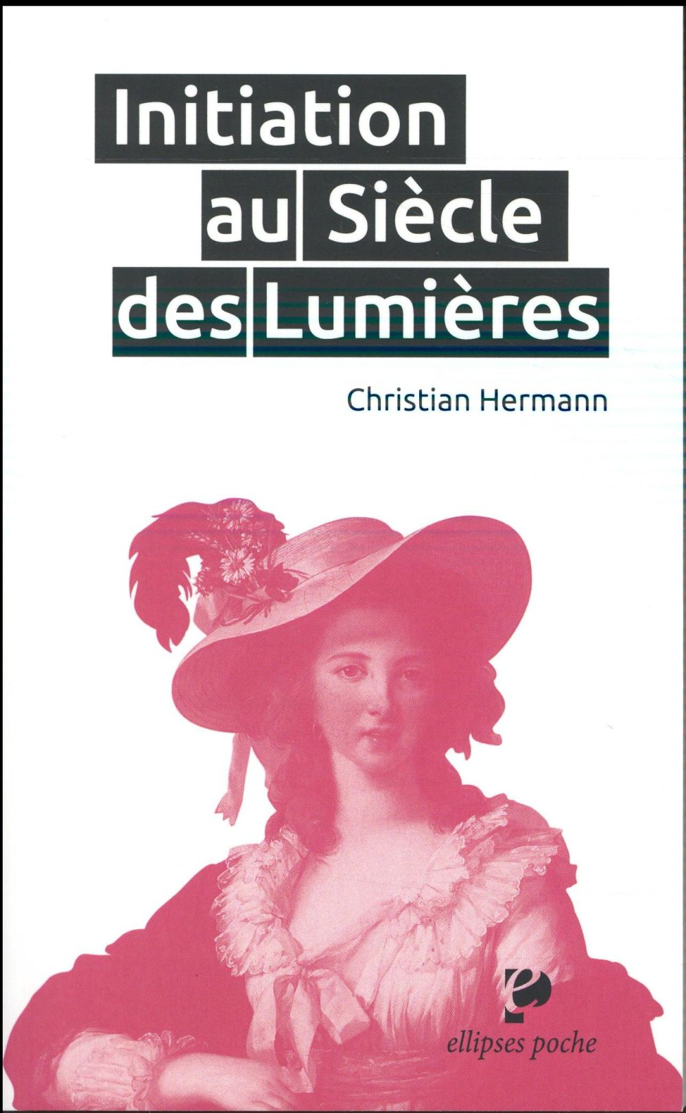 Initiation au siecle des lumieres