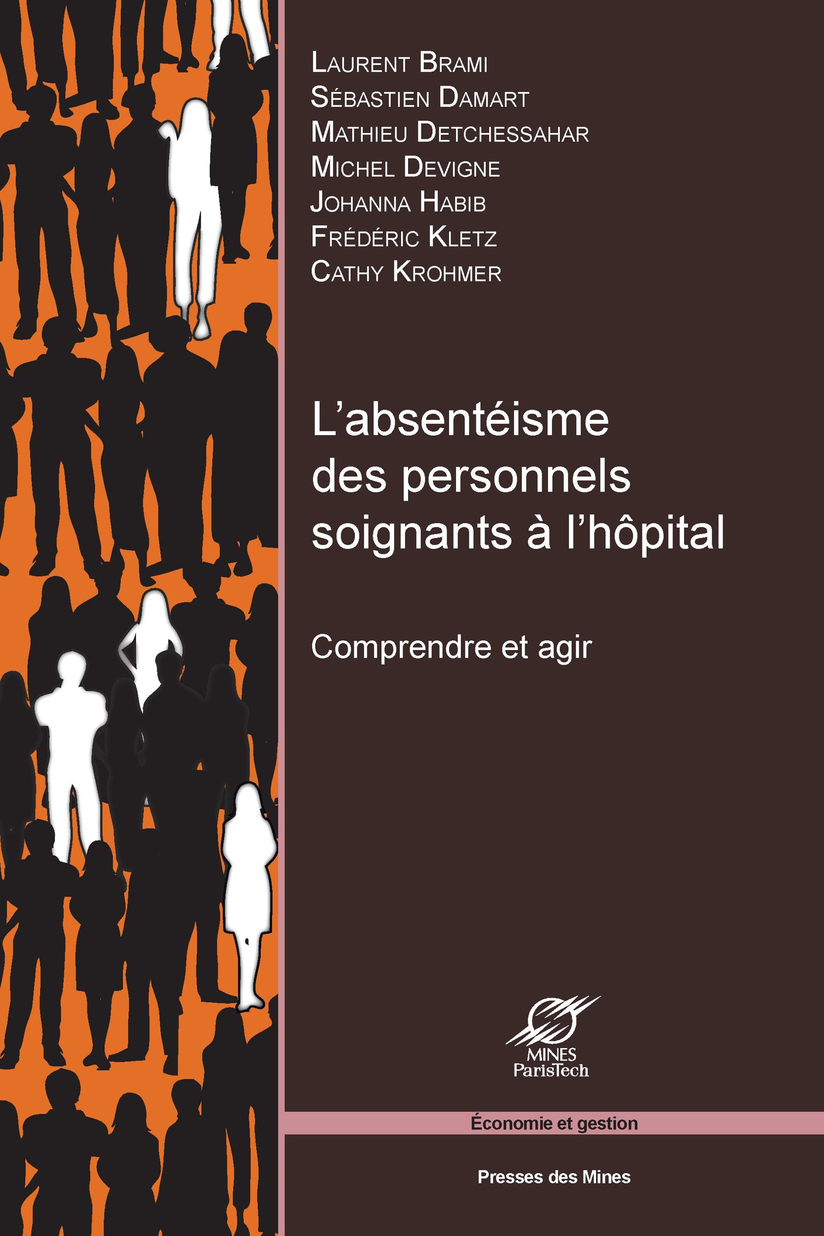 L'absentéisme des personnels soignants à l'hôpital ; comprendre et agir