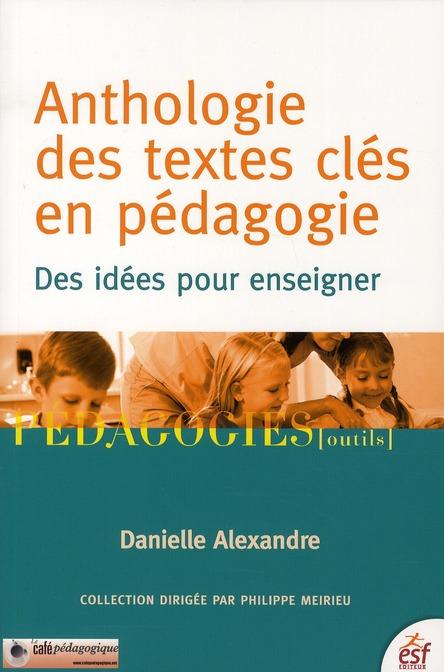 Anthologie Des Textes Cles En Pedagogies