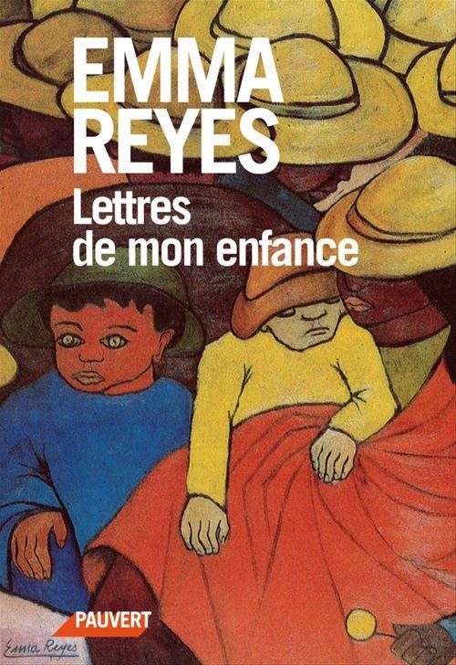 Lettres de mon enfance