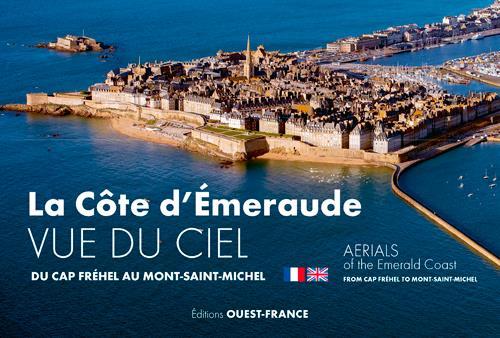 la côte d'Emeraude vue du ciel ; du Cap Fréhel au Mont-Saint-Michel