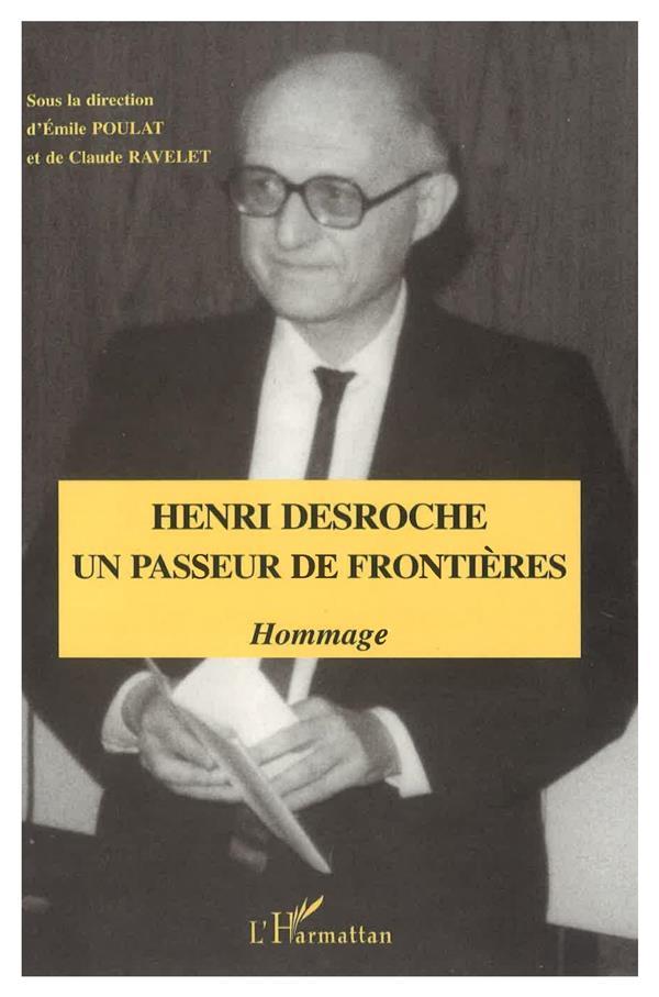 Henri Desroche un passeur de frontières