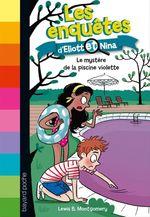 Vente EBooks : Les enquêtes d'Eliott et Nina, Tome 07  - Lewis B. Montgomery