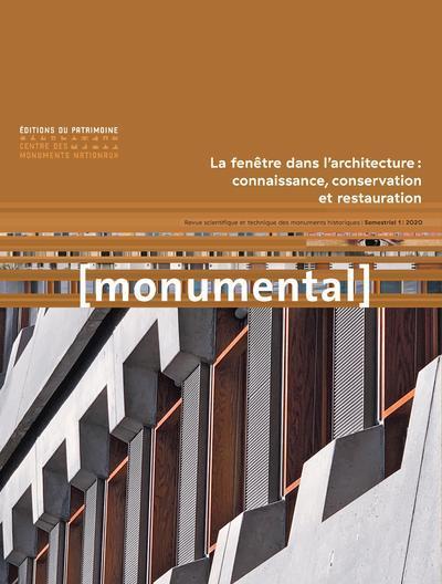 Monumental n.2020/1 ; la fenetre dans l'architecture : connaissance, conservation et restauration