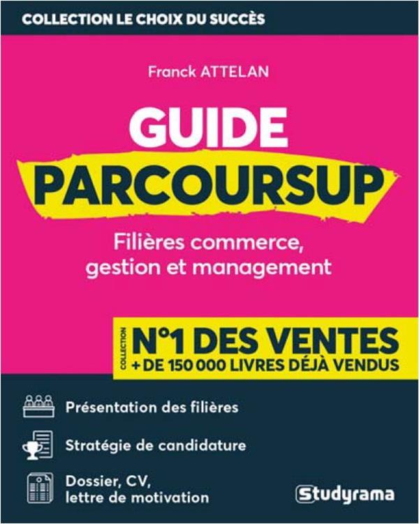 GUIDE PARCOURSUP  -  FILIERES COMMERCE, GESTION ET MANAGEMENT