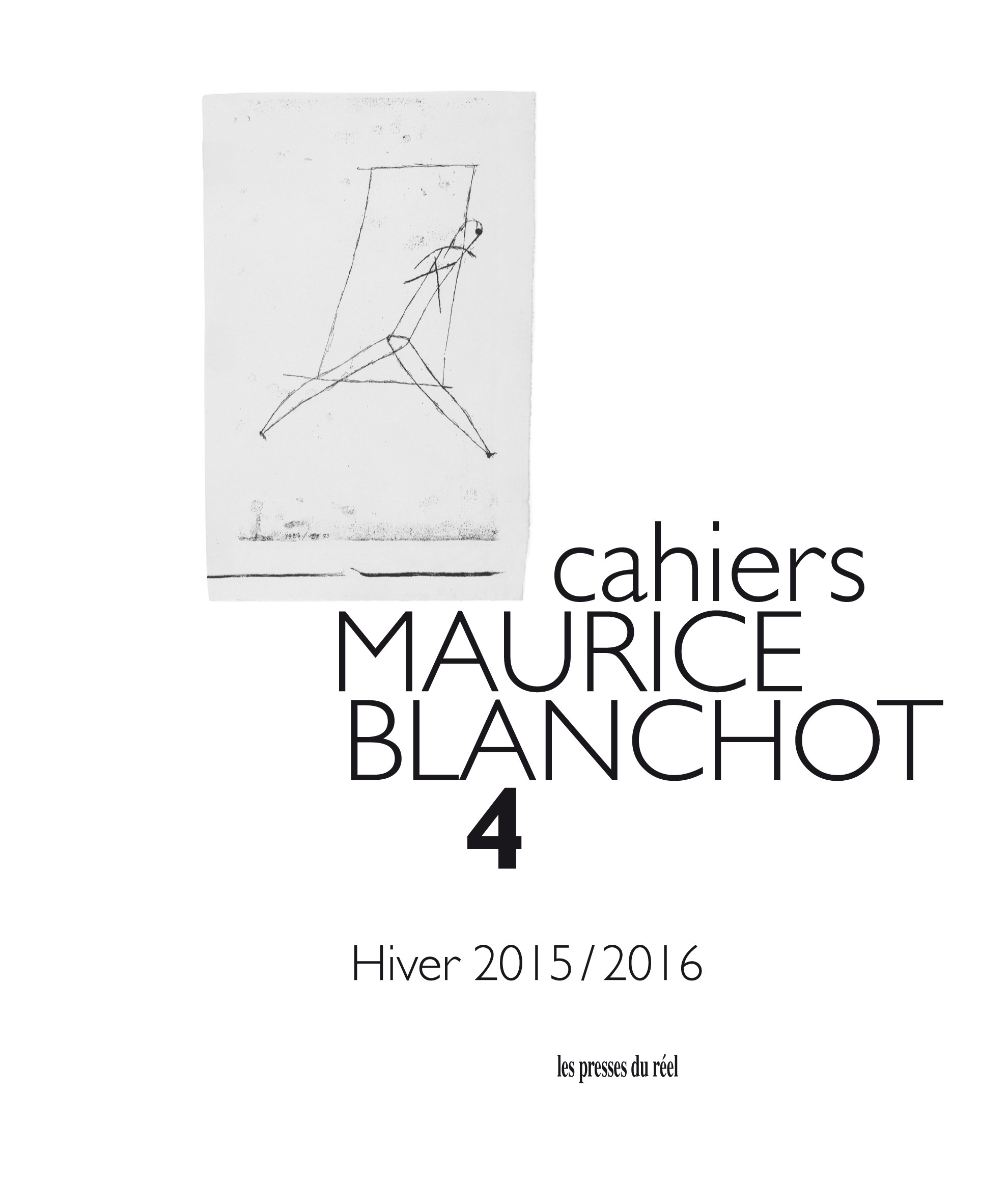 CAHIERS MAURICE BLANCHOT N.4 ; hiver 2015-2016