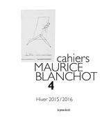 Cahiers Maurice Blanchot n° 4  - Danielle Cohen-Lévinas - Michael Holland - Danielle Cohen-Levinas - Danielle COHEN-LEVINAS - Collectif