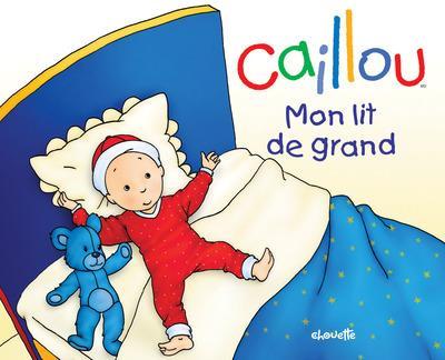 Caillou ; Mon Lit De Grand