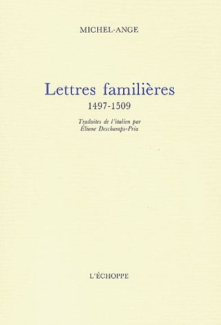 lettres familères : 1497-1509
