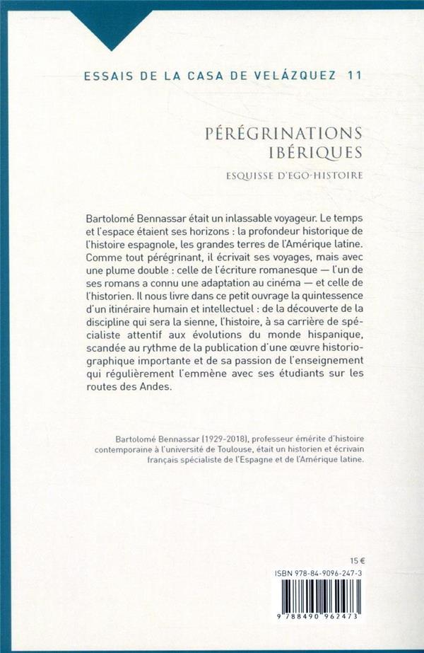 Pérégrinations ibériques ; esquisse d'ego-histoire