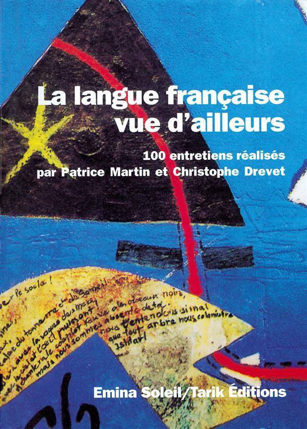 Langue Francaise Vue D'Ailleurs (La), 2001