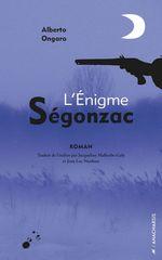 Vente Livre Numérique : L'enigme Ségonzac  - Alberto Ongaro