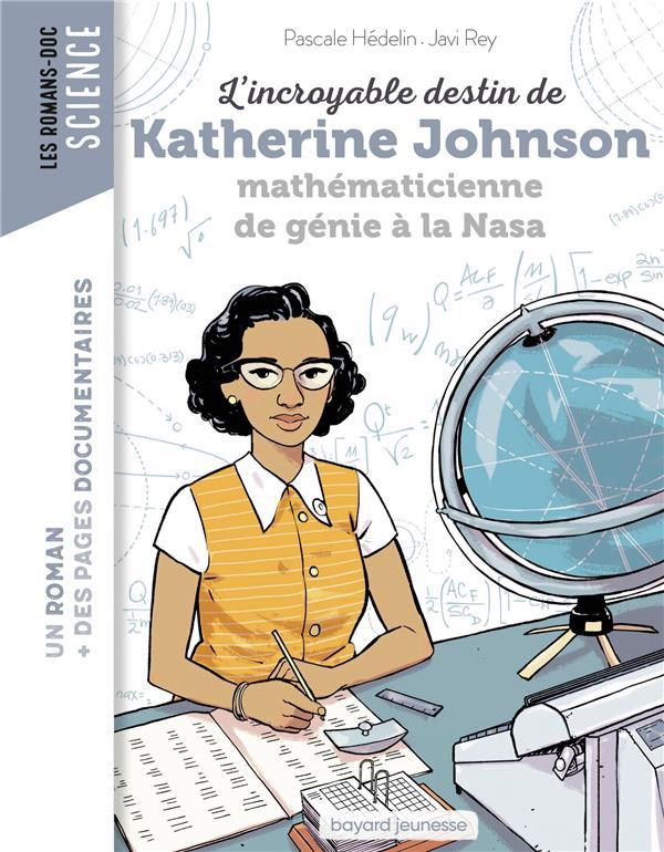 L'incroyable destin de Katherine Johnson, mathématicienne de génie à la Nasa