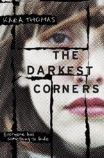 Vente EBooks : The Darkest Corners  - Kara Thomas
