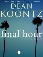 Vente Livre Numérique : Final Hour (Novella)  - Dean Koontz
