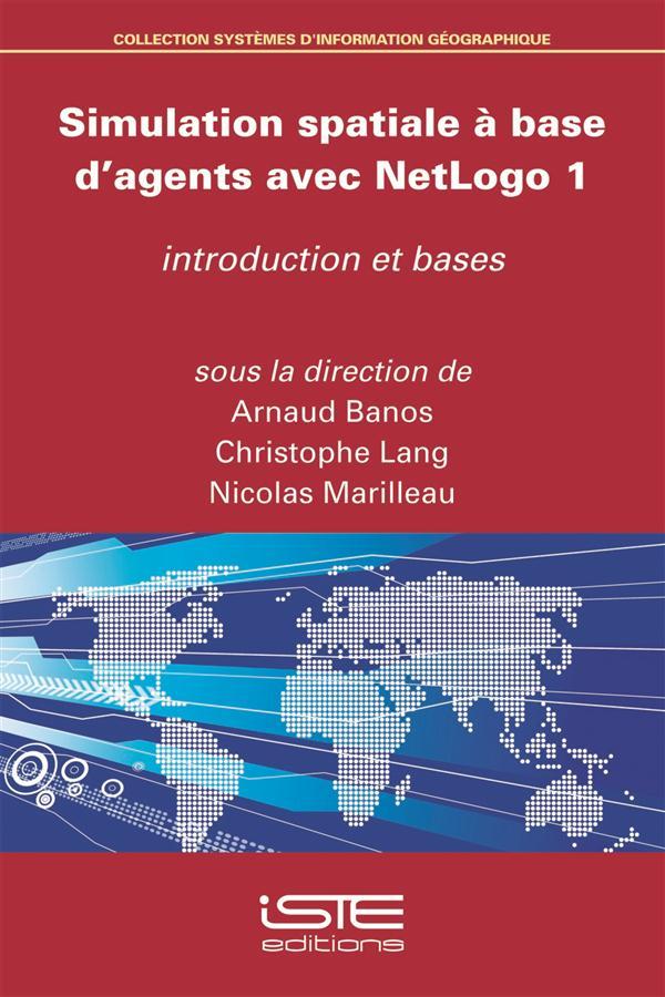 Simulation spatiale à base d'agents avec NetLogo t.1 ; introduction et bases