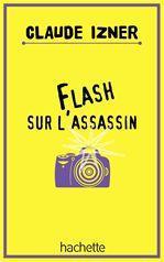 Flash sur l'assassin