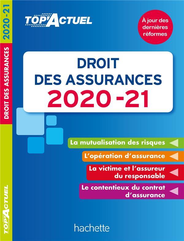 Top'actuel ; droit des assurances (édition 2020/2021)