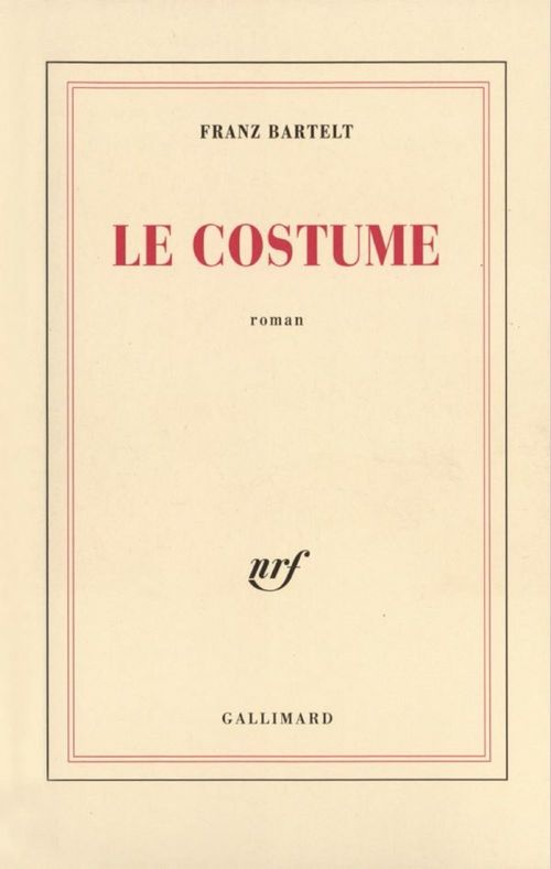 Le Costume  - Franz Bartelt