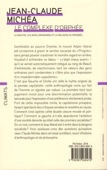 Le complexe d'Orphée ; la gauche, les gens ordinaires et la religion du progrès