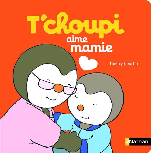 T'Choupi Aime Mamie