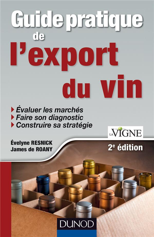 Guide pratique de l'export du vin (2e édition)