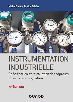Instrumentation industrielle - 4e éd.