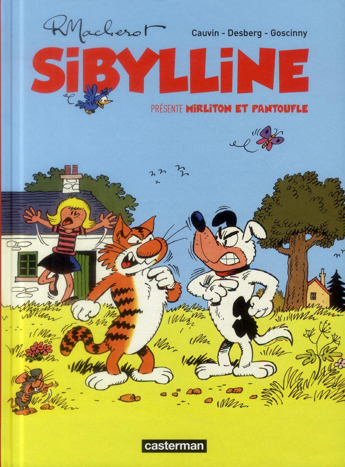 Sibylline ; INTEGRALE VOL.6 ; Mirliton et Pantoufle