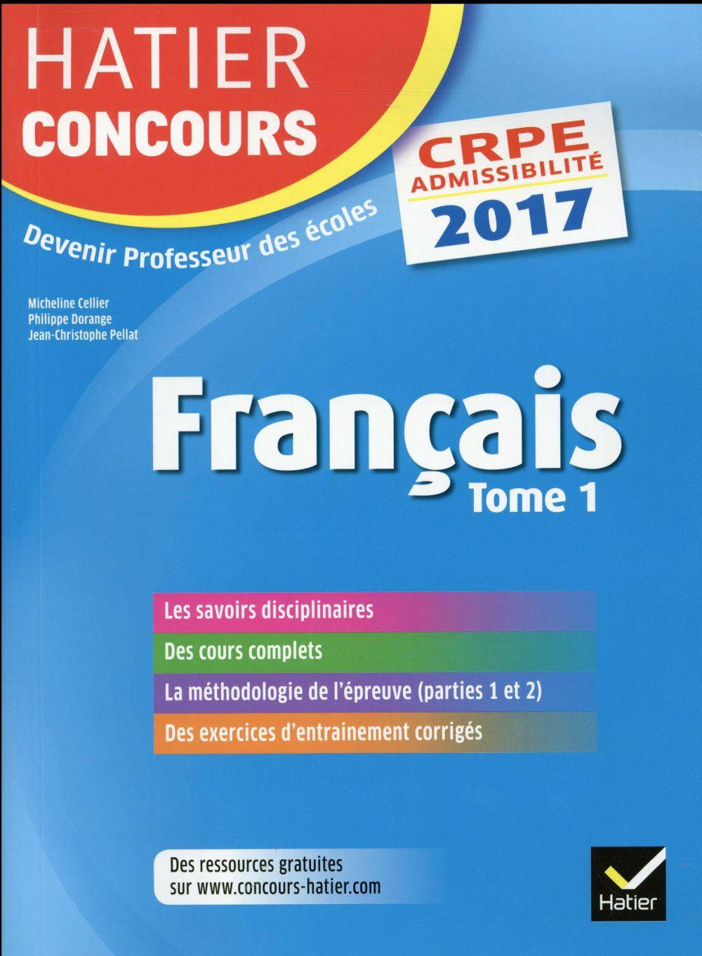 CRPE 2017 ; français ; épreuve écrite d'admissibilité t.1