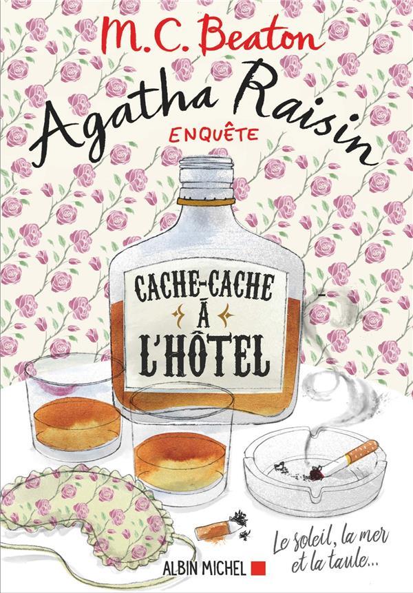 AGATHA RAISIN ENQUETE T.17  -  CACHE-CACHE A L'HOTEL