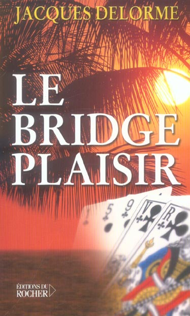 Le bridge plaisir