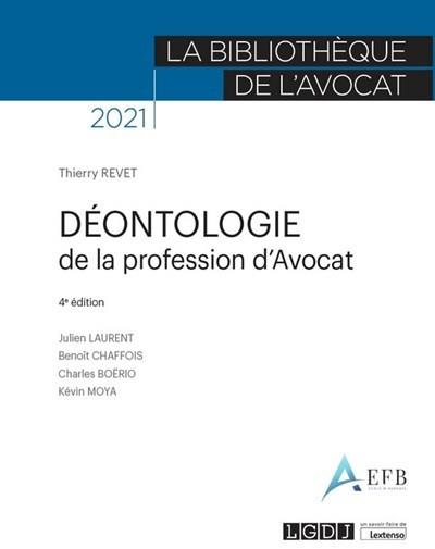 Déontologie de la profession d'avocat (édition 2021)